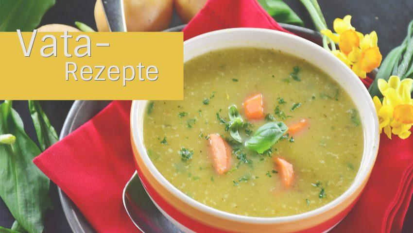 Ayurvedische Rezepte für Vata-Typ - Ayurveda Küche zum Nachkochen!