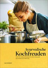Ayurvedische Kochfreuden Kochbuch